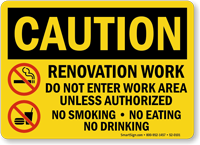 Renovation Work, Do Not Enter OSHA Caution Sign