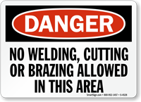 No Welding, Cutting Or Brazing Allowed Sign
