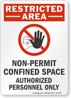 Non Permit Confined Space Restricted Area Sign