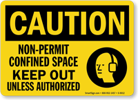 OSHA Non-Permit Confined Space Keep Out Caution Sign