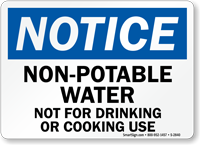 Notice Non-Potable Water Not Drinking Sign