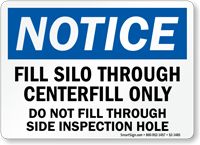 Fill Silo Through Center Fill Only Sign