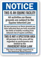 Notice This Is A Equine Facility Sign