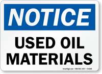 Notice Used Oil Materials Sign