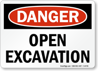 Open Excavations OSHA Danger Sign