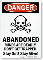 Abandoned Mines Are Deadly Sign