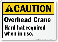 Overhead Crane Hard Hat Required Caution Sign