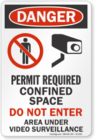 Permit Required Confined Space Video Surveillance Sign