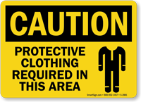 Caution Protective Clothing Required Sign