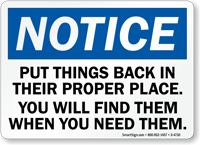 Put Things Back In Their Proper Place Sign