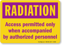 Access Permitted when Accompanied by Authorized Personnel Sign