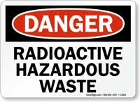 Radioactive Hazardous Waste Danger Sign