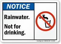 Rainwater Not For Drinking Notice Sign