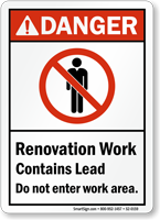 Renovation Work Contains Lead ANSI Danger Sign