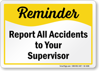 Report All Accidents Safety Reminder Sign