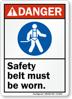 Safety Belt Must Be Worn ANSI Danger Sign
