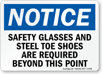 Safety Glasses and Steel Toe Shoes Required Sign