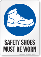 Safety Shoes Must Be Worn Job Site Safety Sign
