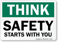 Safety Starts With You Sign