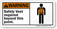 Safety Vest Required Warning Sign