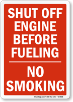 Shut Off Engine Before Fueling Sign