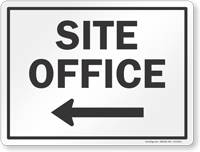 Site Office With Left Arrow Sign