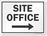 Site Office With Right Arrow Sign