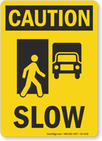 Slow OSHA Caution Sign