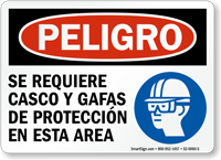 Spanish Helmet and Goggles Required In This Area Sign