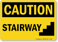 Caution Stairway Sign