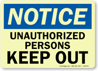 Notice: Unauthorized Persons Keep Out
