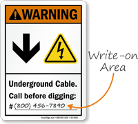 Underground Cable Call Before Digging Write On Area Sign