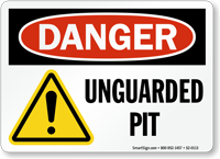 Unguarded Pit OSHA Danger Sign With Graphic