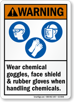 Wear Chemical Goggles Faceshield Gloves Handling Chemicals Sign