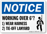 OSHA Notice Wear Safety Harness Sign