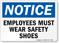 Notice Employees Safety Shoes Sign