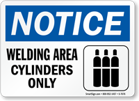 Welding Area Cylinders Only Notice Sign