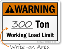 Write-On Area ___ Ton Working Load Limit Sign