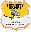 Custom Security Notice Shield Sign