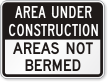 Area Under Construction Sign