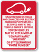 Custom California Tow-Away Sign (Electric Vehicle Only)