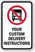 Custom No Deliveries Sign