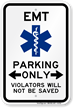 Emergency Medical Technician Reserved Parking Sign