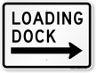 Loading Dock Sign