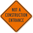 Construction Entrance Sign