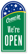Come In - We're Open Sign