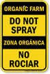 Bilingual No Spraying Sign