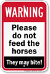 Do Not Feed Horse Sign