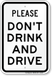 No Driving While Intoxicated Sign