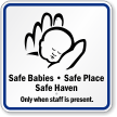 Babies Safe Place Haven Sign